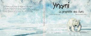 YnamiScol... la Prophétie des Ours pour les Écoles...