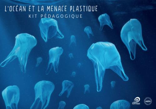 Kit pédagogique : L'Océan et la menace plastique