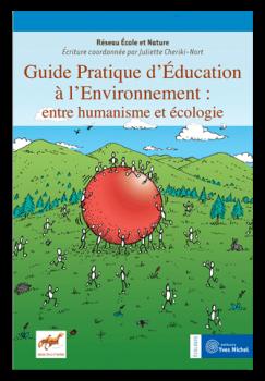 Guide pratique d'éducation à l'environnement